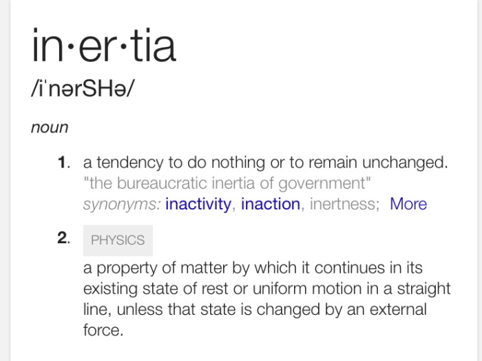 finding small somethings: a few thoughts on the power of inertia